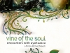 Vine of the Soul is a documentary that explores the healing powers of ayahuasca_ a traditional Amazonian sacred medicine